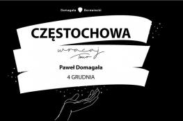 Częstochowa Wydarzenie Koncert Paweł Domagała - Wracaj Tour
